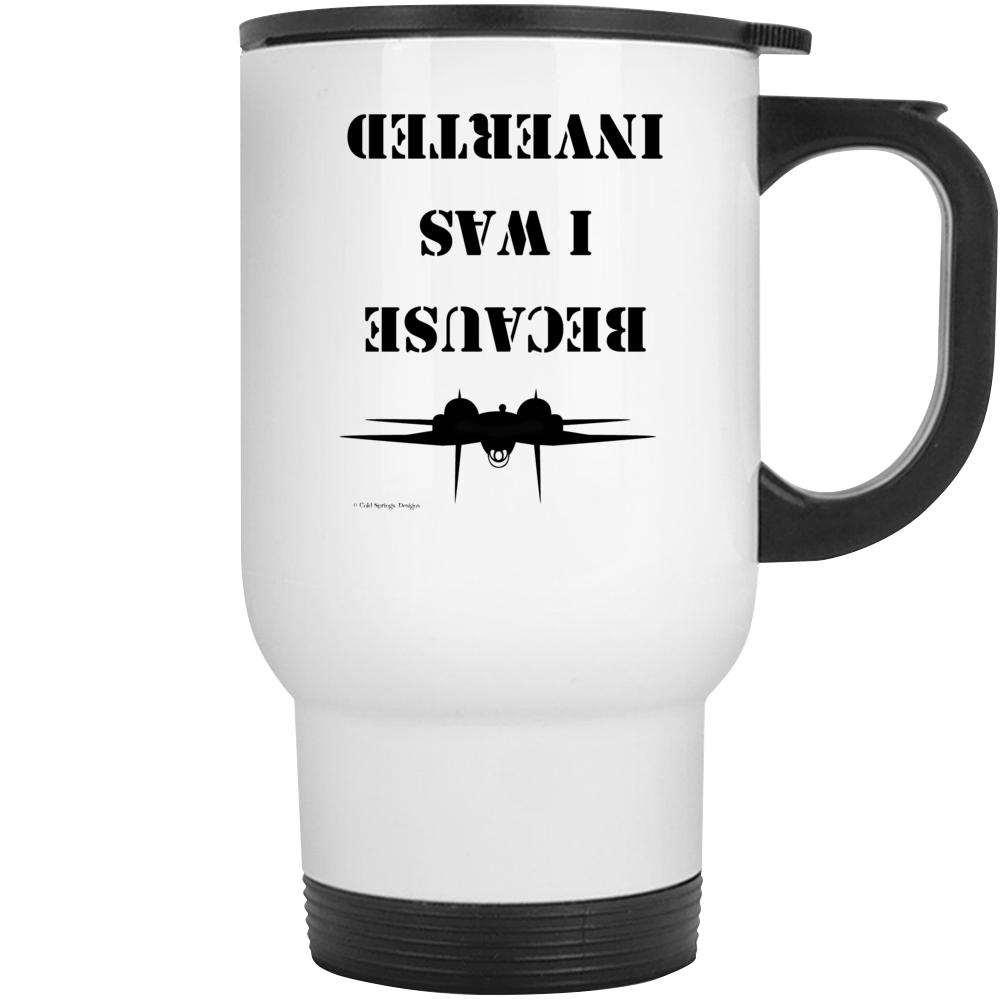 Because I Was Inverted F14 Tomcat Top Gun Gift Funny Mug Mug