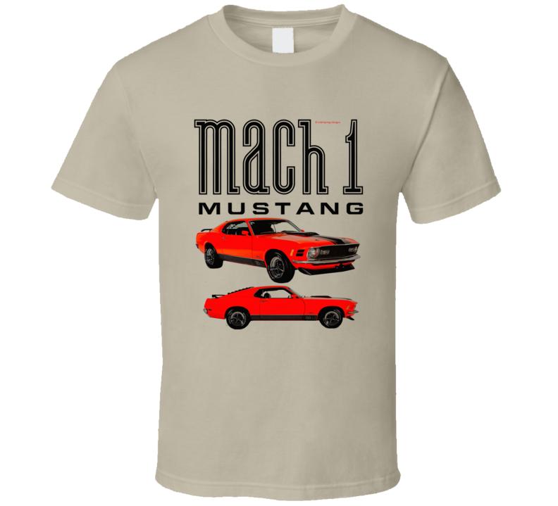 Mustang 1970 Mach 1 Musclecar Hot Rod Classic Gift T Shirt