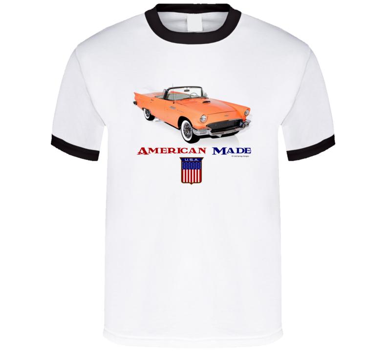 American Made 1957 Thunderbird Muscle Car Classic Gift T Shirt