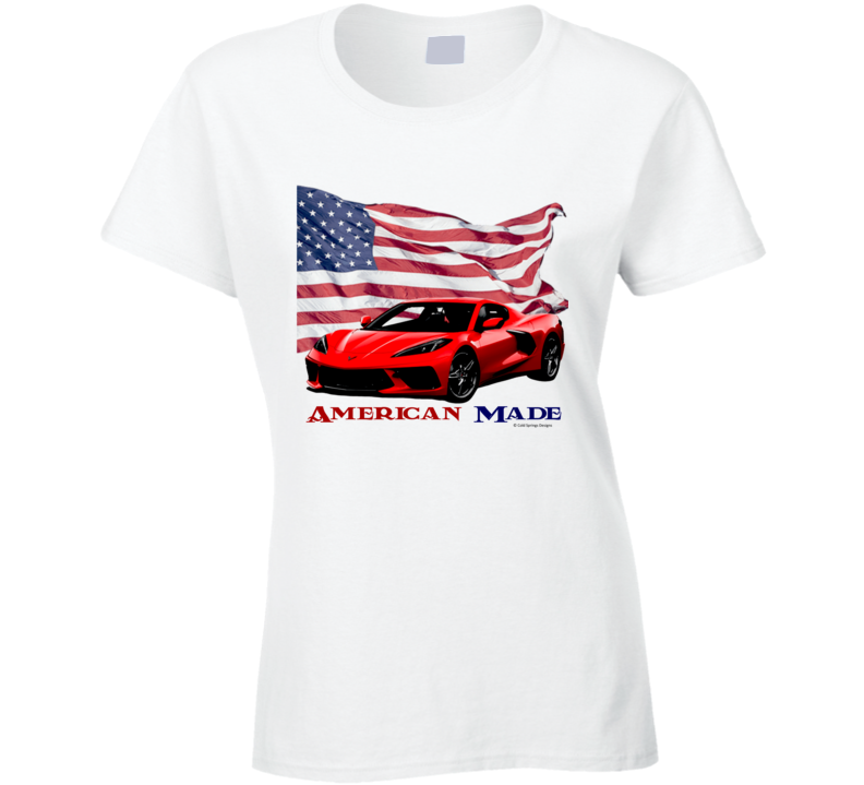American Made C8 Vette 2021 22 Muscle Car Classic Gift Ladies T Shirt