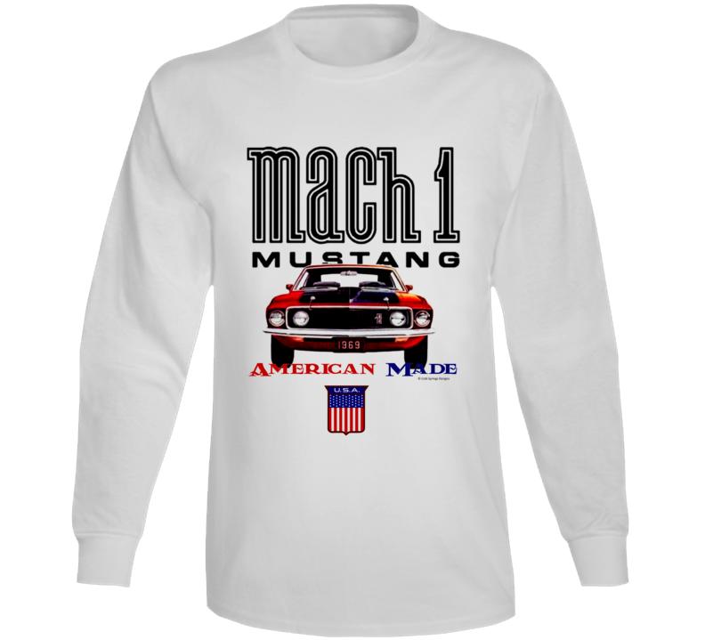 Mustang 1969mach 1 American Made Musclecar Gift Long Sleeve T Shirt