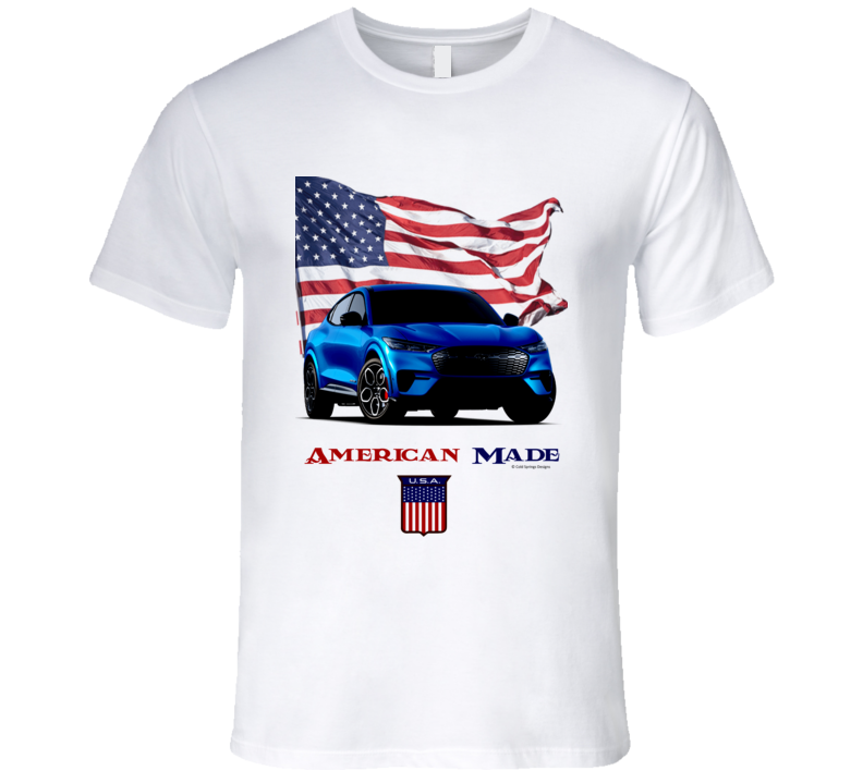 American Made Mustang Mach E Lectric Vihicle Gift T Shirt