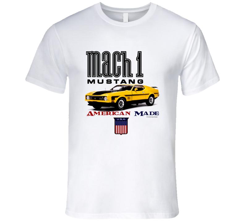 American Made 1972 Mustang Mach 1 Yellow Musclecar Gift T Shirt