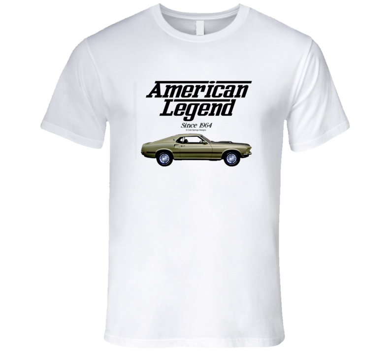 1969 Mustang Mach One Pewter American Legend Since 1964 Premium Gift T Shirt