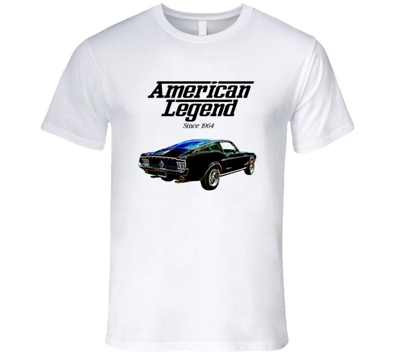 68 Mustang Fastback American Legend Since 1964 Premium Gift T Shirt