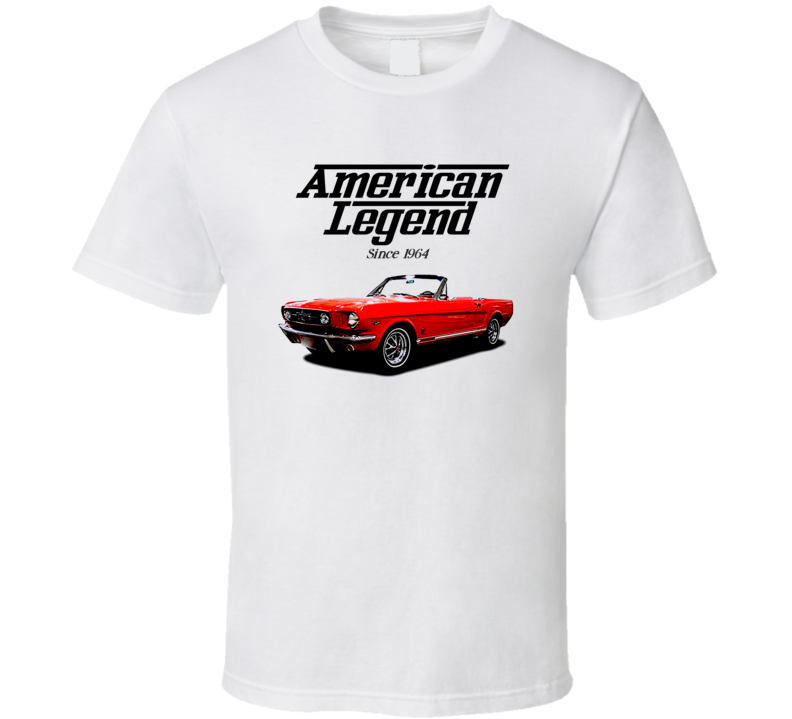 65 Mustang Convertible Candy Red American Legend Since 1964 Premium Gift T Shirt