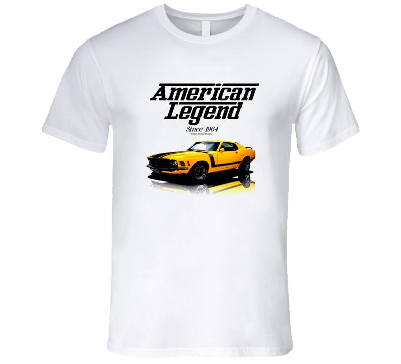 70 Boss Yellow Mustang American Legend Since 1964 Premium Gift T Shirt