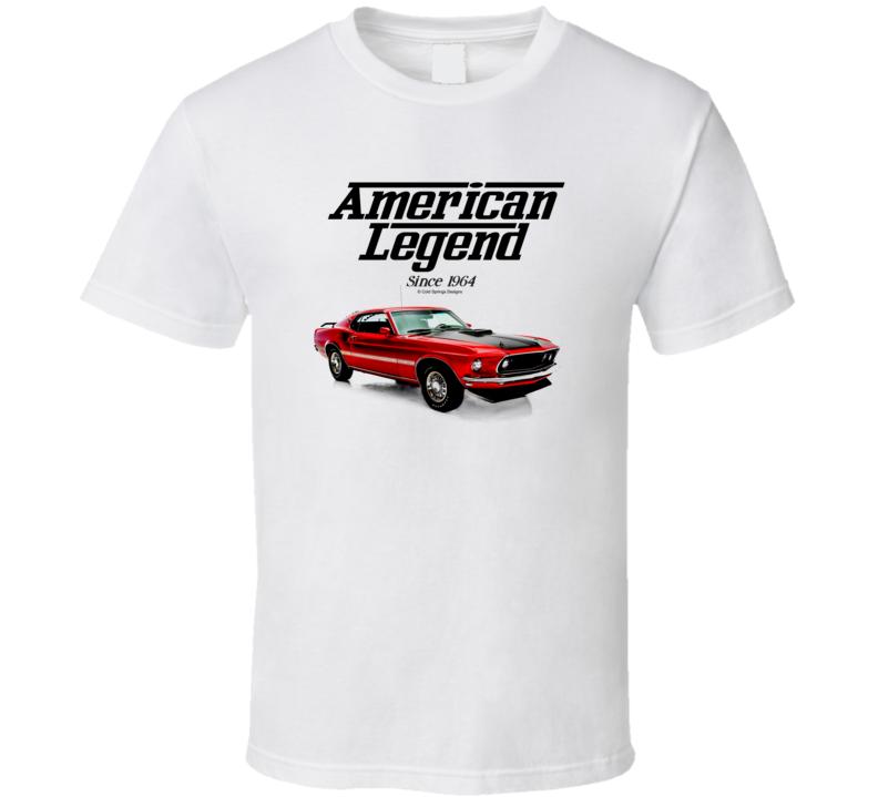69 Mustang Mach1red American Legend Since 1964 Premium Gift T Shirt