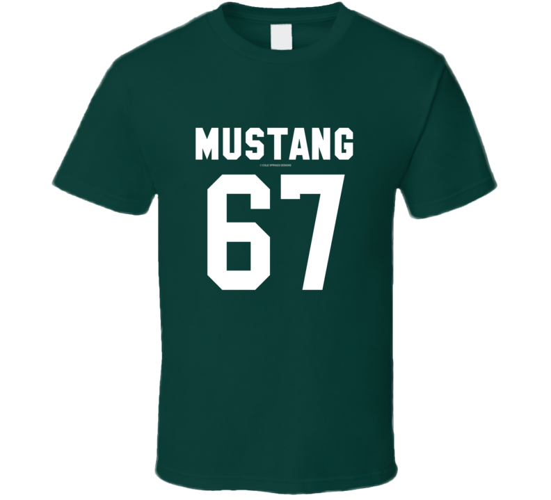 Mustang 67 Jersey Style 1967 Ponycar Gift Muscle T Shirt