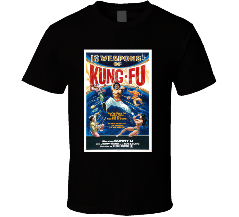 18 Weapons Of Kung- Fu Movie Poster T Shirt