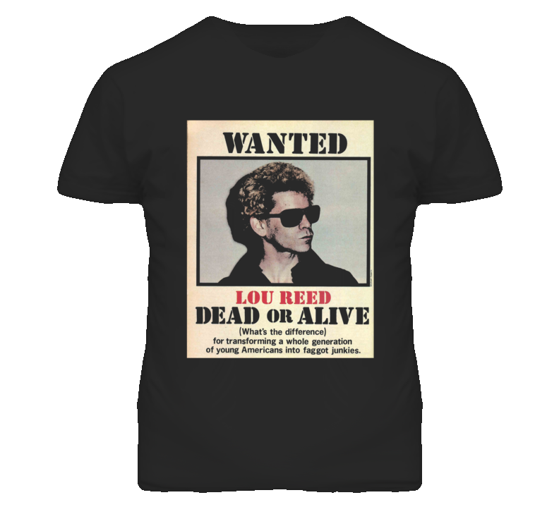 Lou Reed Wanted Dead or Alive T Shirt