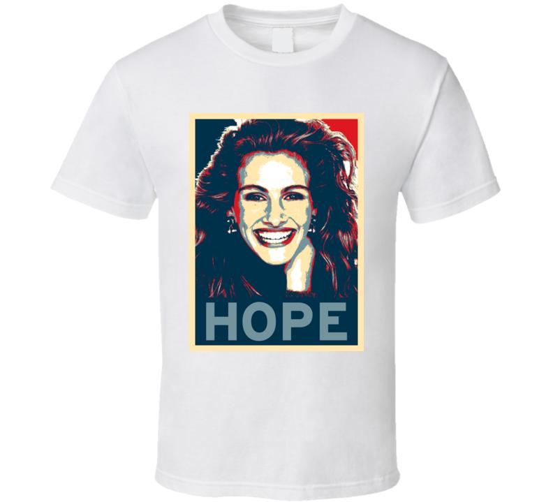 Julia Roberts HOPE poster T Shirt