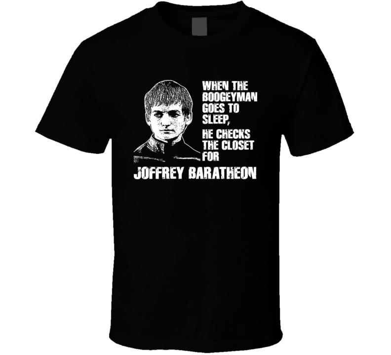 Joffrey Baratheon Game Of Thrones Boogeyman T Shirt