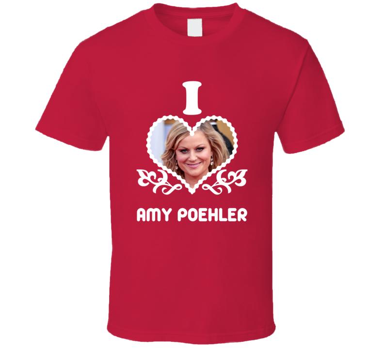 Amy Poehler I Heart Hot T Shirt