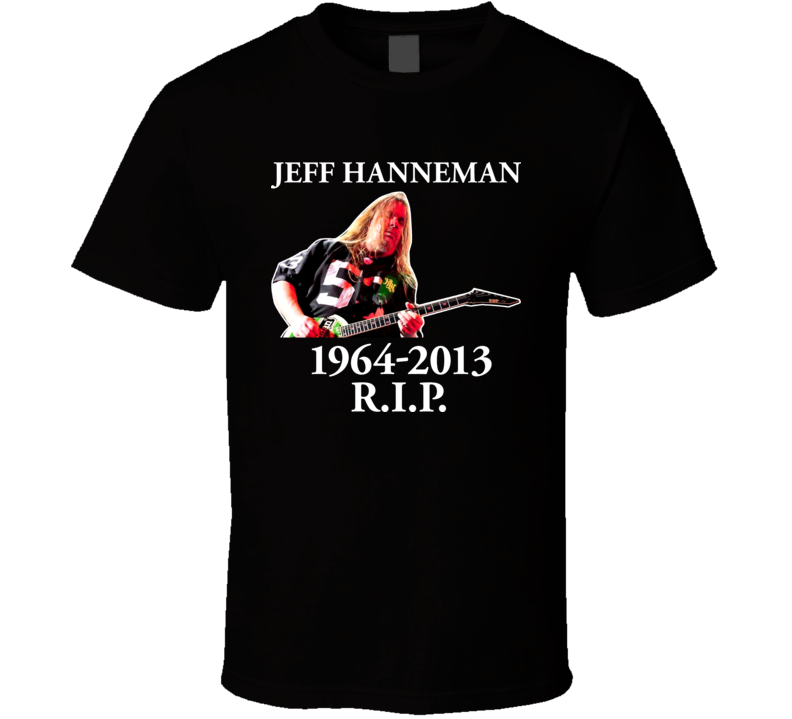 Jeff Hanneman RIP Slayer T Shirt
