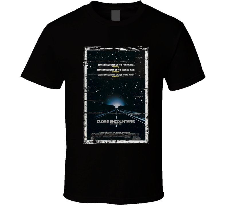 Close Encounters of the Third Kind T Shirt