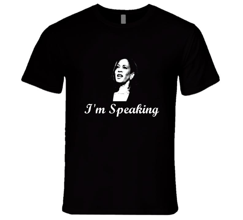 Im Speaking Kamala Harris Image T Shirt