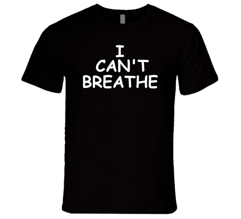 I Can't Breath Black Lives Matter Protest Support T Shirt