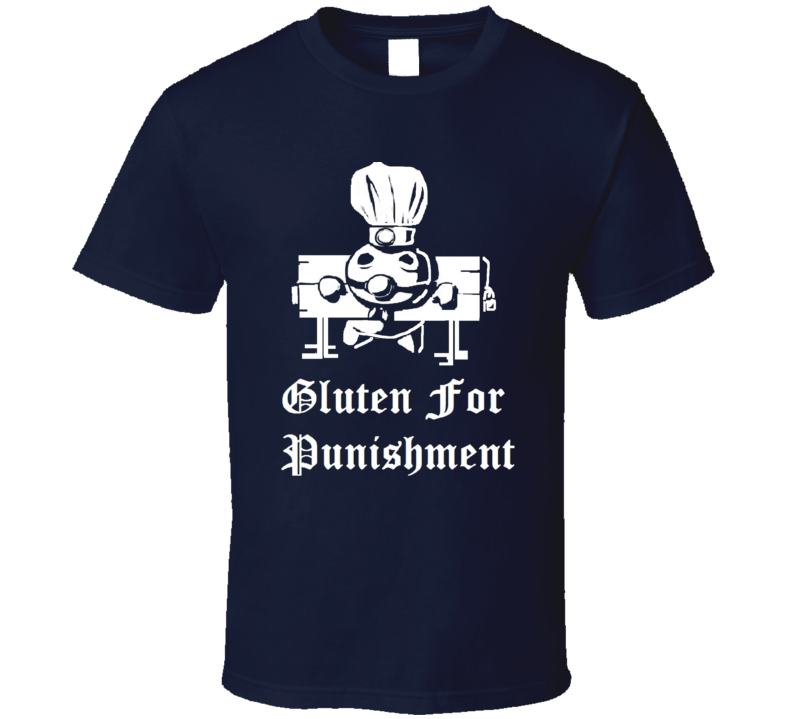 Gluten For Punishment Funny Dough Boy Cartoon Parody T shirt
