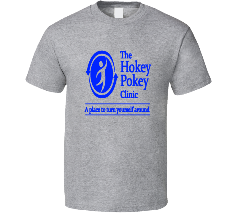 The Hokey Pokey Clinic T Shirt