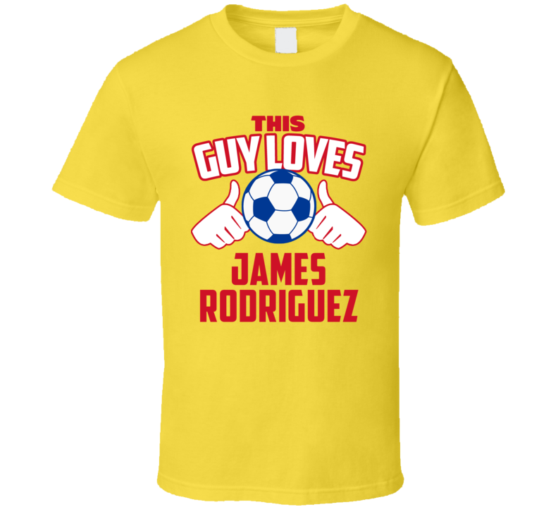 This Guy Loves James Rodriguez Colombia Soccer Futbol Copa T Shirt