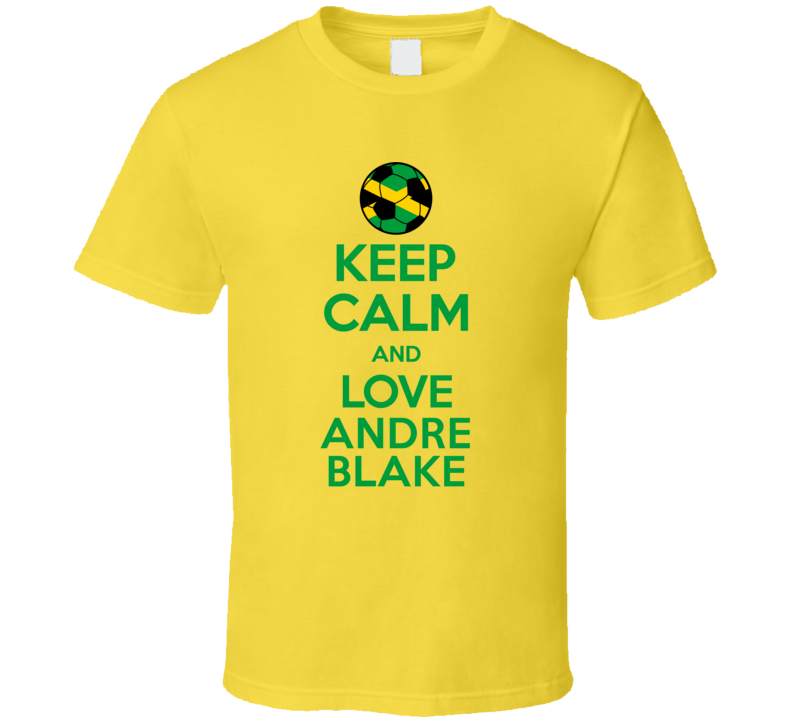 Keep Calm And Love Andre Blake Jamaica Soccer Futbol Copa T Shirt