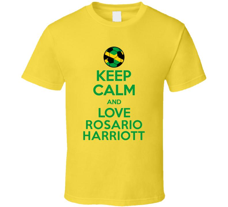 Keep Calm And Love Rosario Harriott Jamaica Soccer Futbol Copa T Shirt