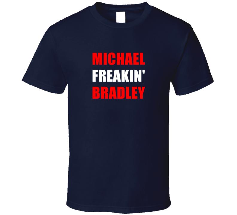 Michael Freakin' Bradley USA Footbal Player Soccer Fan T Shirt