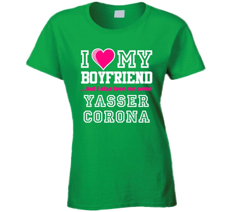 I Love My Boyfriend But I Also Love Me Some Yasser Corona Mexico Football Player T Shirt