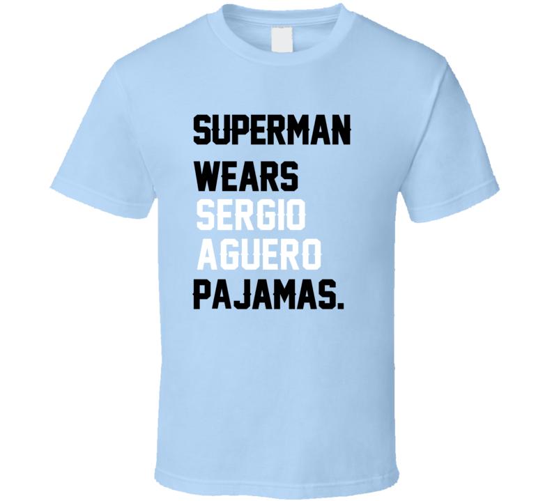 Superman Wears Sergio Aguero Pajamas Argentina Football Player Fan T Shirt