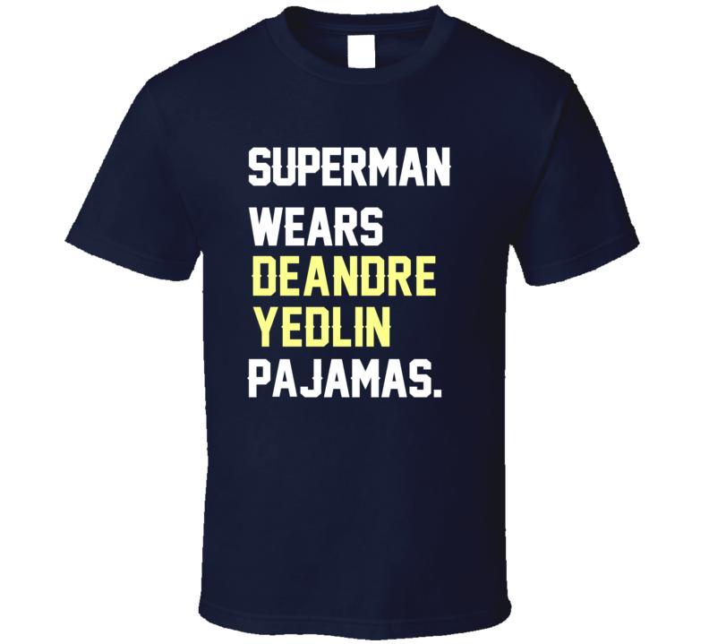 Superman Wears DeAndre Yedlin Pajamas USA Football Player Fan T Shirt