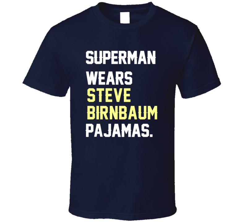 Superman Wears Steve Birnbaum Pajamas USA Football Player Fan T Shirt
