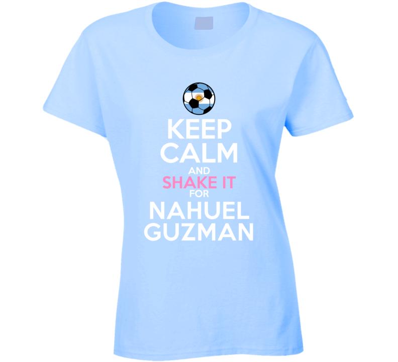 Keep Calm And Shake It For Nahuel Guzman Argentina Football Player Fan T Shirt