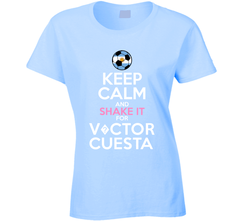 Keep Calm And Shake It For V?ctor Cuesta Argentina Football Player Fan T Shirt