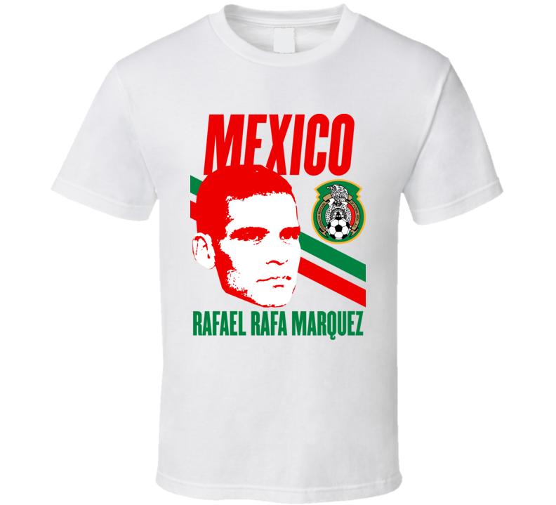 Rafael Rafa Marquez Player Fan Team Mexico Copa America Cup Soccer Futball T Shirt