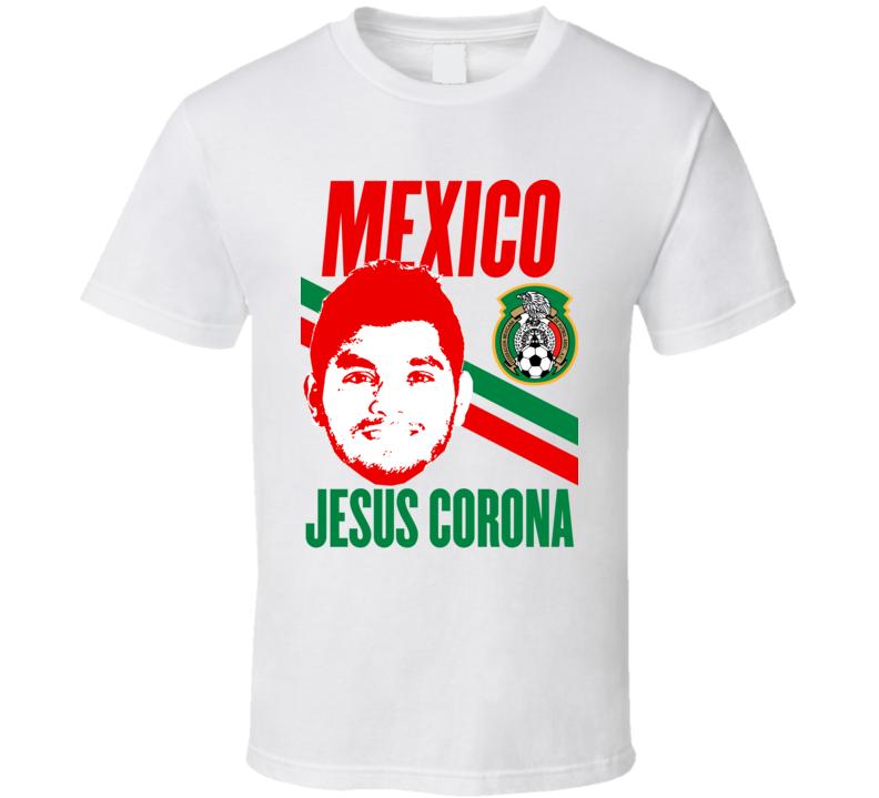 Jesus Corona Player Fan Team Mexico Copa America Cup Soccer Futball T Shirt
