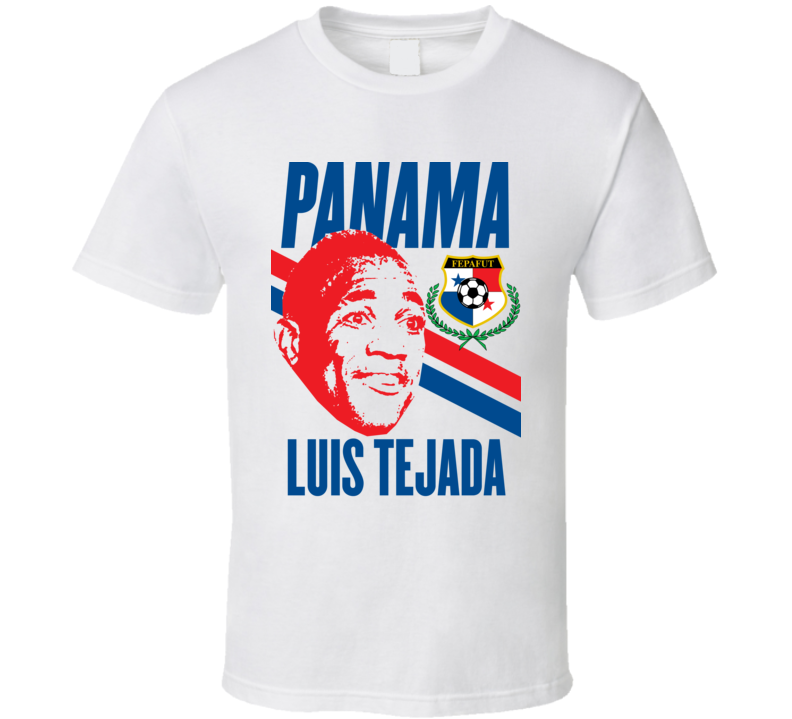 Luis Tejada Player Fan Team Panama Copa America Cup Soccer Futball T Shirt