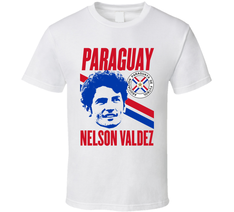 Nelson Valdez Player Fan Team Paraguay Copa America Cup Soccer Futball T Shirt
