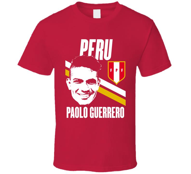 Paolo Guerrero Player Fan Team Peru Copa America Cup Soccer Futball T Shirt