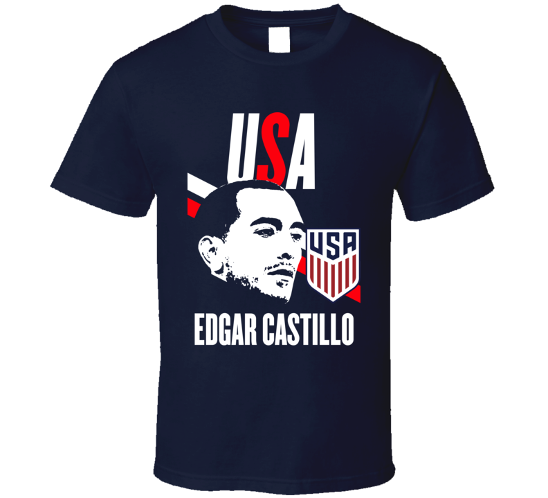 Edgar Castillo Is My Player Fan Team USA Copa America Cup Soccer Futball T Shirt