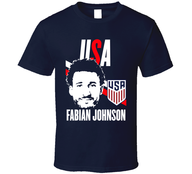 Fabian Johnson Is My Player Fan Team USA Copa America Cup Soccer Futball T Shirt