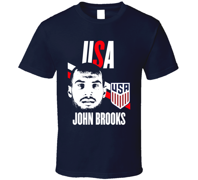 John Brooks Is My Player Fan Team USA Copa America Cup Soccer Futball T Shirt