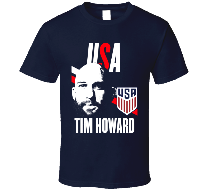 Tim Howard Is My Player Fan Team USA Copa America Cup Soccer Futball T Shirt