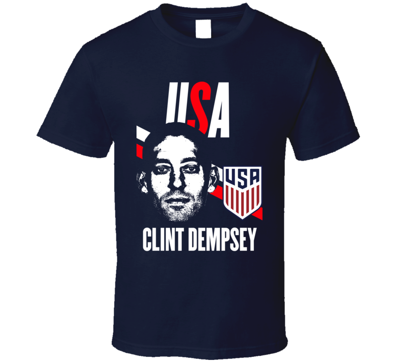 Clint Dempsey Is My Player Fan Team USA Copa America Cup Soccer Futball T Shirt