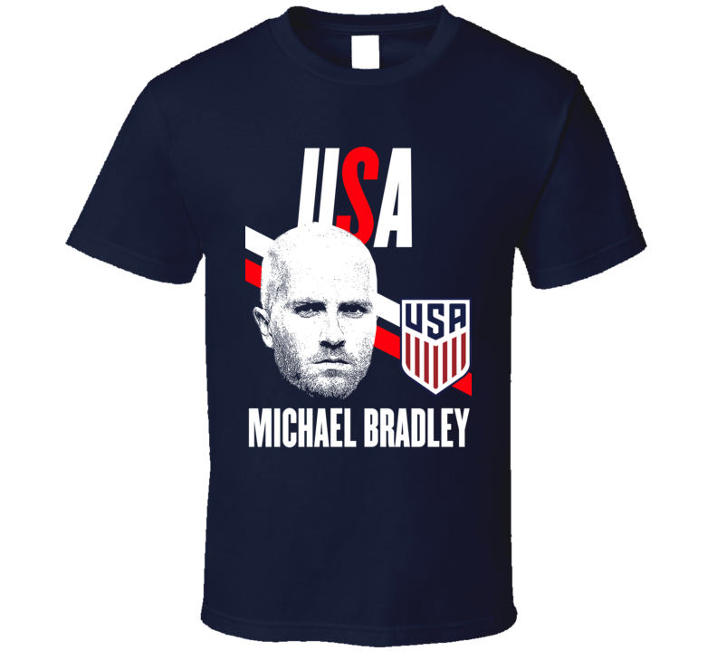 Michael Bradley Is My Player Fan Team USA Copa America Cup Soccer Futball T Shirt