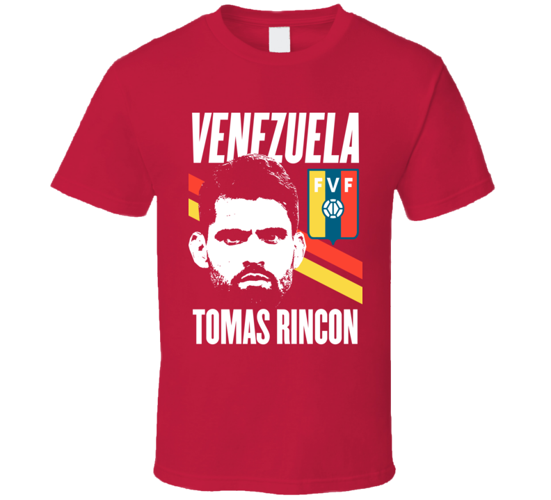 Tomas Rincon Is My Player Fan Team Venezuela Copa America Cup Soccer Futball T Shirt