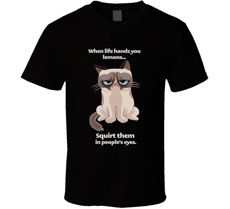 Grumpy Cat lemons squirt them in peoples eyes T Shirt
