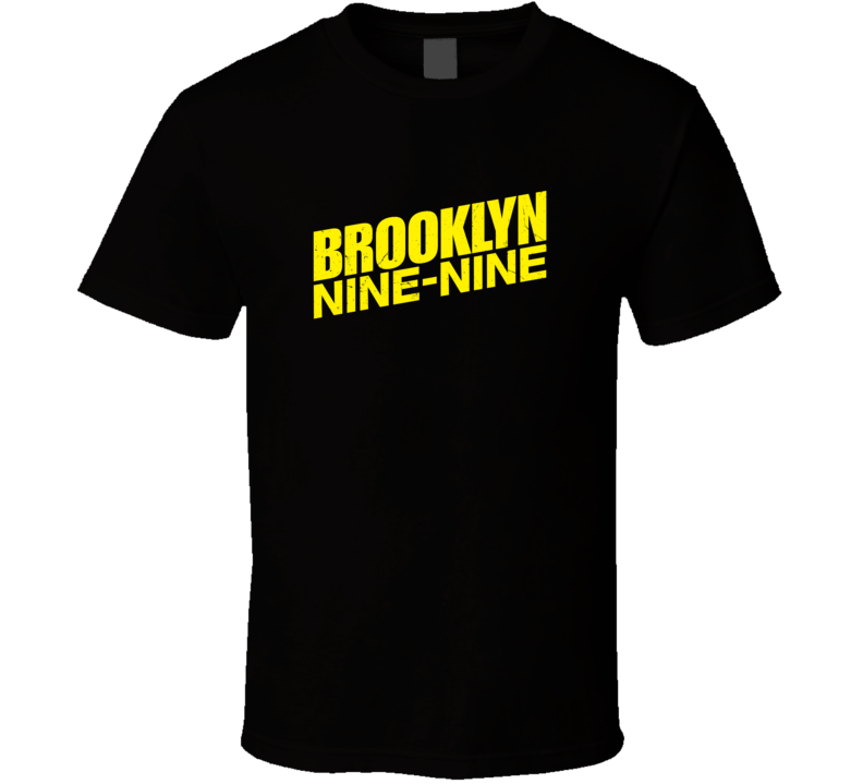Brooklyn Nine Nine T Shirt