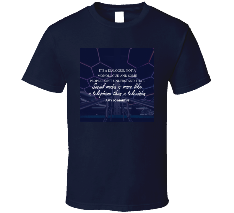 Social Media Quote Image T Shirt