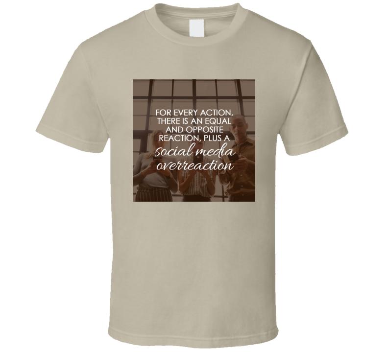 Social Media Quote 3 T Shirt